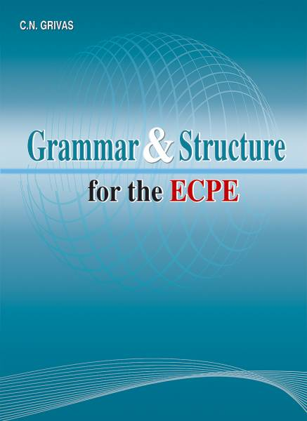 Grammar & Structure for the ECPE