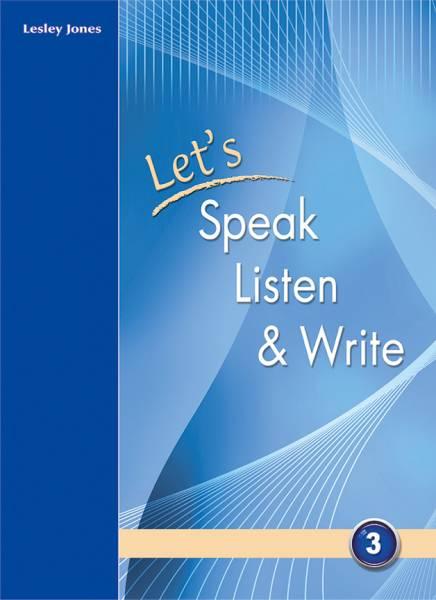 Let's Speak, Listen and Write 3