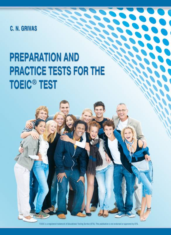 Preparation and Practice Tests for the TOEIC<sup>&reg;</sup> Test